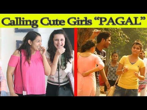 Calling Cute Girls PAGAL Prank   Danger Fun Club   Prank in India