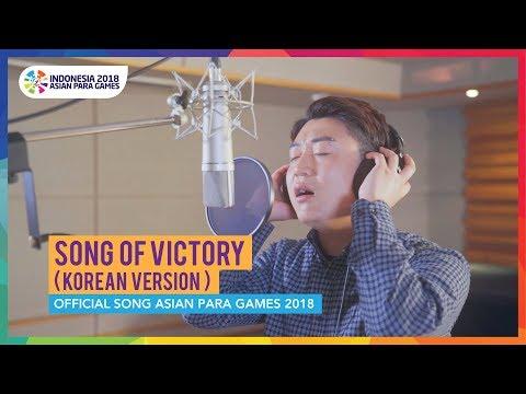 Xxx Mp4 Song Of Victory Korean Version Official Song Asian Para Games 2018 3gp Sex