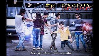 New Album Video 2017(Ek Hasina)