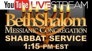 Beth Shalom Messianic Congregation Live 11-17-2018