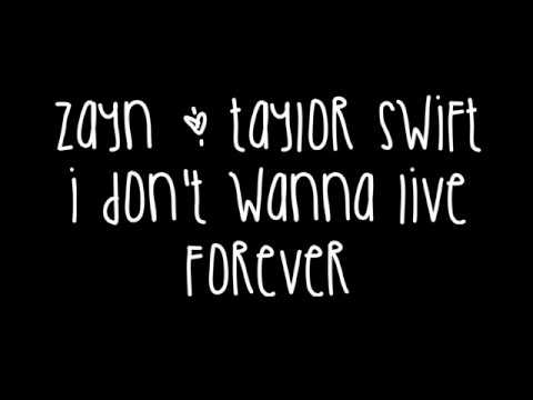Download Zayn Malik & Taylor Swift - I Don't Wanna Live Forever Lyrics (Fifty Shades Darker) On Musiku.PW