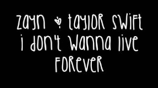 Zayn Malik  Taylor Swift  I Dont Wanna Live Forever Lyrics Fifty Shades Darker