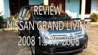 Nissan Grand Livina 2008 1.5 XV M/T