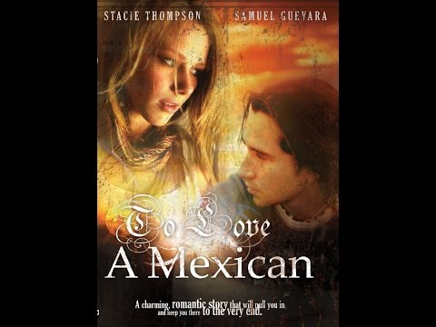 To Love A Mexican full movie Spanish subtitles