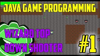 Java Game Programming Wizard Top Down Shooter Part 1