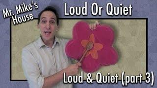 Preschool Learning: Loud Or Quiet (Loud & Quiet series, part 3)