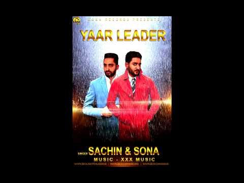 Xxx Mp4 Yaar Leader Sachin Sona Full Audio Punjabi Song 2015 3gp Sex