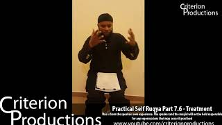 Practical Self Ruqya Part 7.6 - Treatment By Saeed Abdullah