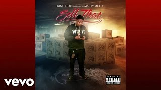 King Hot - Sell That (Audio)