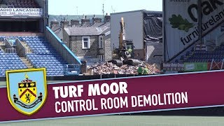 TURF MOOR | Control Room Demolition