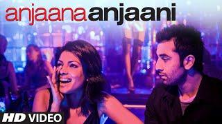 Anjaana Anjaani Title Song  | Ranbir Kapoor, Priyanka Chopra
