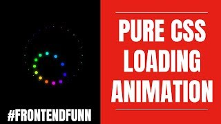 #frontendfunn - Pure CSS Dots Loader Animation Tutorial