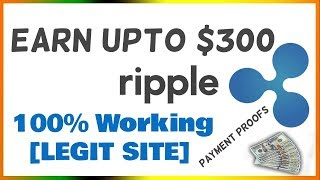 Ripple Vs Bitcoin   How to Earn $300 by Ripple with Payment Proof   Ripple bright future 2018  