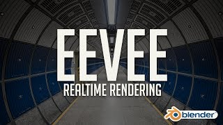 First Look at Eevee: Blender's Realtime Rendering Engine