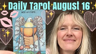 Daily Tarot August 16, 2018 ~ Ace of Cups (Don't mind if I do..!)