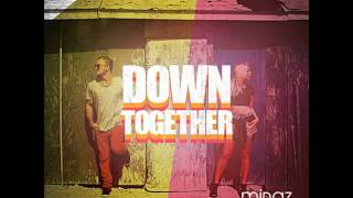 Midaz and Ellie-Down Together (free download)