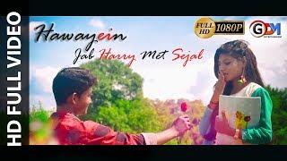 New Love Story | 2017 | Hawayein | Jab Harry met Sejal | Full HD