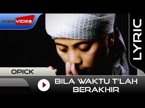 Xxx Mp4 Opick Bila Waktu T Lah Berakhir Official Lyric Video 3gp Sex