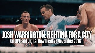JOSH WARRINGTON FIGHTING FOR A CITY Film Clip (2018) Boxing Documentary
