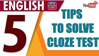 5 TIPS TO SOLVE CLOZE TEST | ENGLISH | ALL COMPETITIVE EXAMS