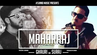 MAHARAAJ - SURAJ & GHAURI [Music Video]