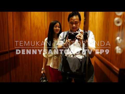 DennySantosoTV EP9 - Temukan Mentor Anda