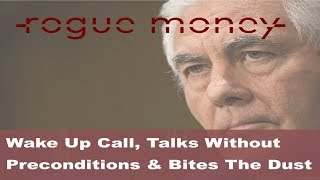Rogue Mornings - Wake Up Call, Talks Without Preconditions & Another Bites The Dust (12/13/17)