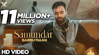 Babbu Maan - Samundar | Official Music Video