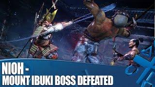 Nioh - Mount Ibuki Boss Defeated: Here's How