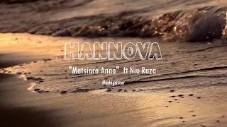 Hannova - Mahatsiaro Anao feat Niu Raza