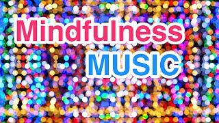 2 HOUR of Mindfulness Relax Music for Stress Relief / Instrumental Background Music ♫131