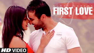 Sunny Cheema: First Love (Pyar) Full Song | New Punjabi Song 2014