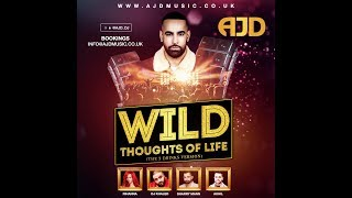 AJD || WILD THOUGHTS OF LIFE (REMIX - OFFICIAL VIDEO)