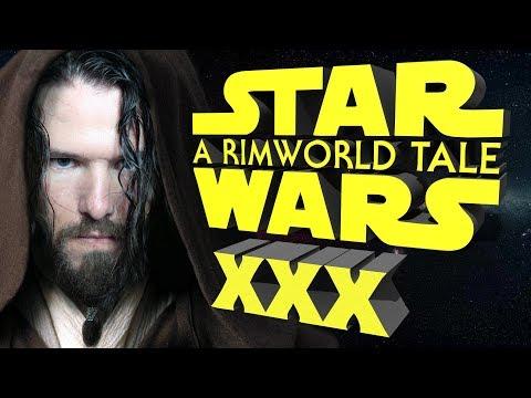 Xxx Mp4 Star Wars A RimWorld Tale XXX On The Road 3gp Sex
