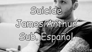 09 Suicide  James Arthur Sub Espaol