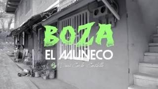 Boza - El Muñeco | Video Oficial