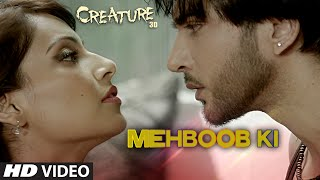 official mehboob ki video song  creature 3d  mithoon  bipasha basu  imran abbas
