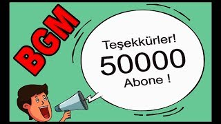 NİCE 50 000 lere !!! 400.Video 50K Subscribe