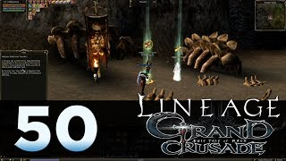 Lineage 2: Grand Crusade - Episode 50 - Quest For Antharas
