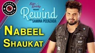 Nabeel Shaukat Ali | Rewind With Samina Peerzada