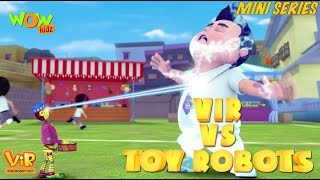 Vir Vs Toy Robots - Vir Mini Series