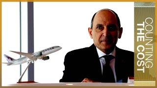 🇶🇦 Qatar Airways CEO Akbar al-Baker: The blockade did impact us   Counting the Cost