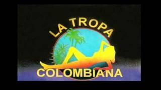 La Tropa Colombiana  Tumba la Mata