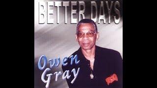 OWEN GRAY-(BETTER DAYS) -01 Everybody Needs Love