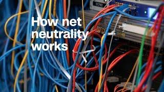 How net neutrality works