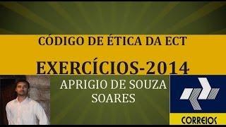 CÓDIGO DE ÉTICA DOS CORREIOS - EXERCÍCIOS 1