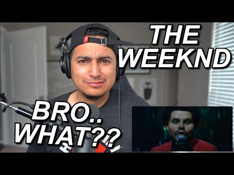 UNSETTLING AFFFF LOL THE WEEKND SAVE YOUR TEARS OFFICIAL VIDEO REACTION
