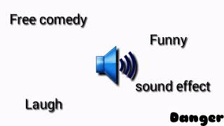 Free Comedy Funny Laugh Sound Effect | Danger