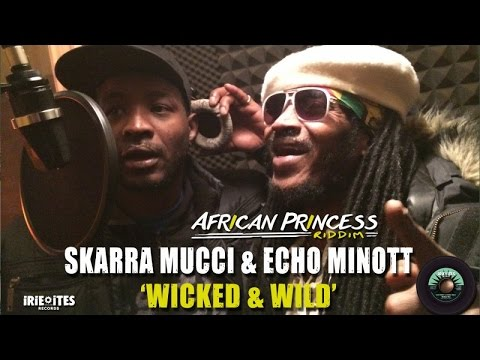 Xxx Mp4 ECHO MINOTT Ft SKARRA MUCCI WICKED WILD AFRICAN PRINCESS RIDDIM IRIE ITES RECORDS 3gp Sex