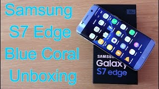Samung S7 Edge Blue Coral Colour Unboxing II Whats New II Hindi